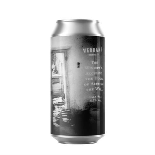 Verdant The Window's Accusing The Door of Abusing The Wall Pale Ale 4.7% 440ml Image 1